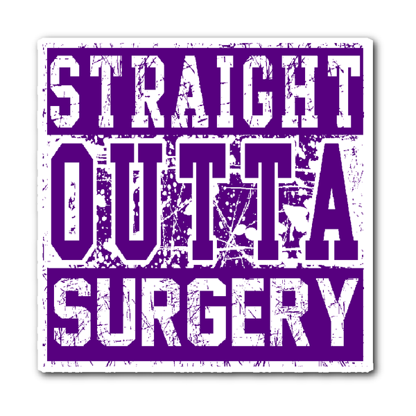 Surgical Tech Decal | Straight Outta Surgery (Purple)