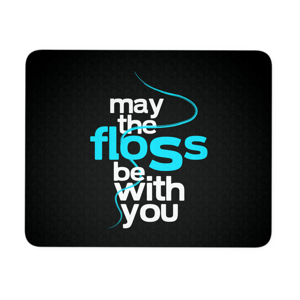Dentist Mousepad | May The Floss Be With You