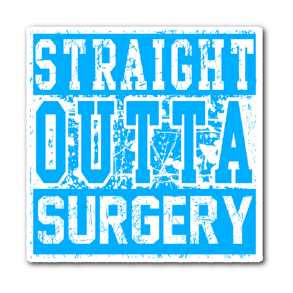 Surgical Tech Decal | Straight Outta Surgery (Baby Blue)