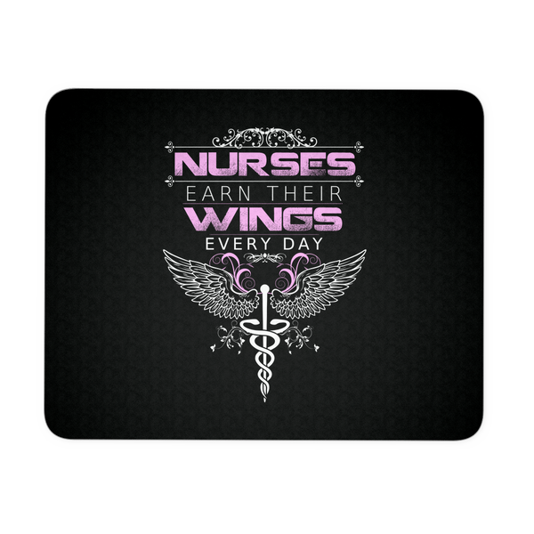 Nurse Mousepad | Nurses Earn Their Wings Every Day