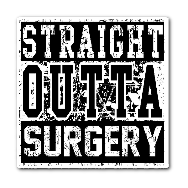 Surgical Tech Decal | Straight Outta Surgery (Black)