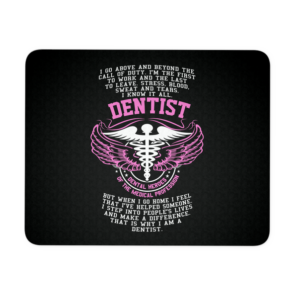 Dentist Mousepad | Dentist Dental Heroes Of The Medical Profession