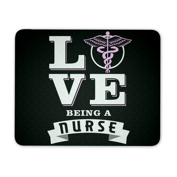 Nurse Mousepad | Love Being A Nurse