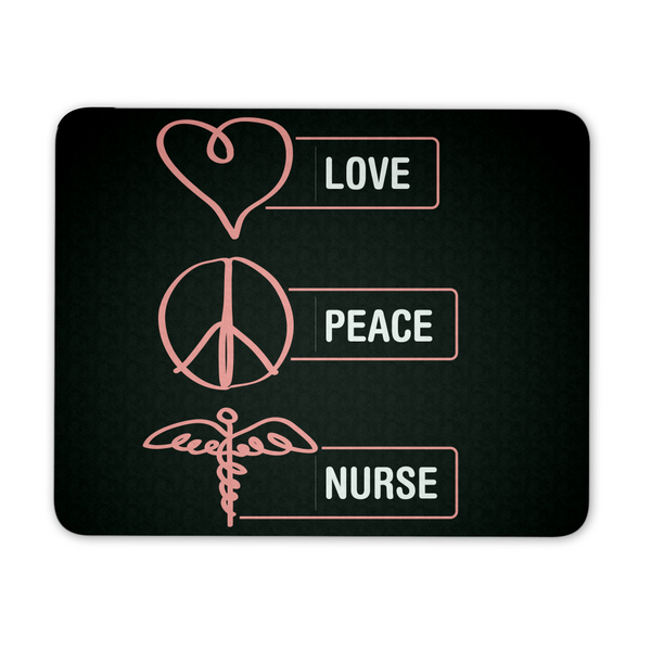 Nurse Mousepad | Love Peace Nurse