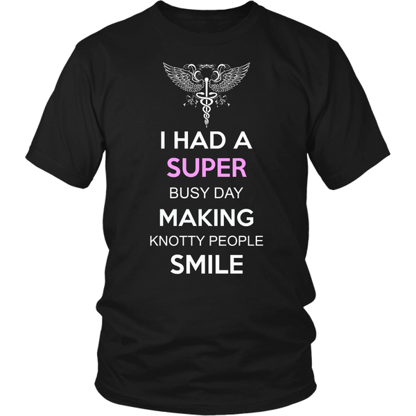 Massage Therapist T-shirt | I Had A Super Busy Day Making Knotty People Smile