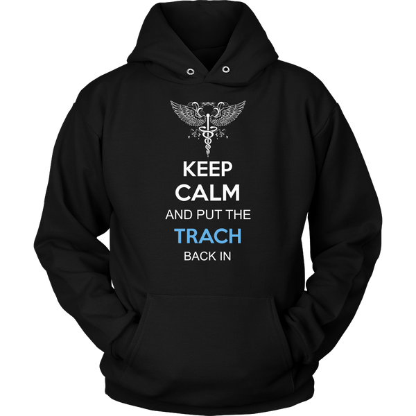 Anesthesiologist T-shirt | Keep Calm And Put The Trach Back In