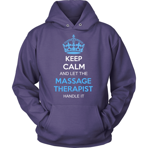 Massage Therapist T-shirt | Keep Calm And Let The Massage Therapist Handle It