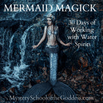 Mermaid Magick Online Course - 30 Days of Water Spirits