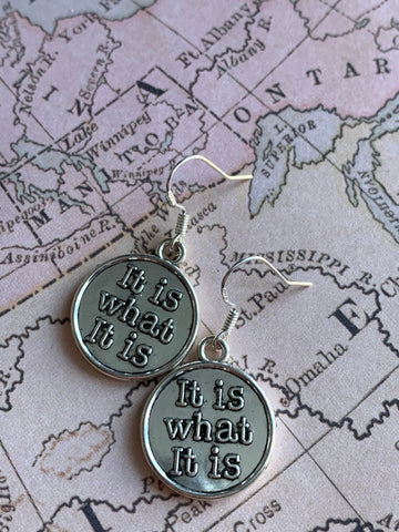 Boucles d'oreilles it is what it is earrings