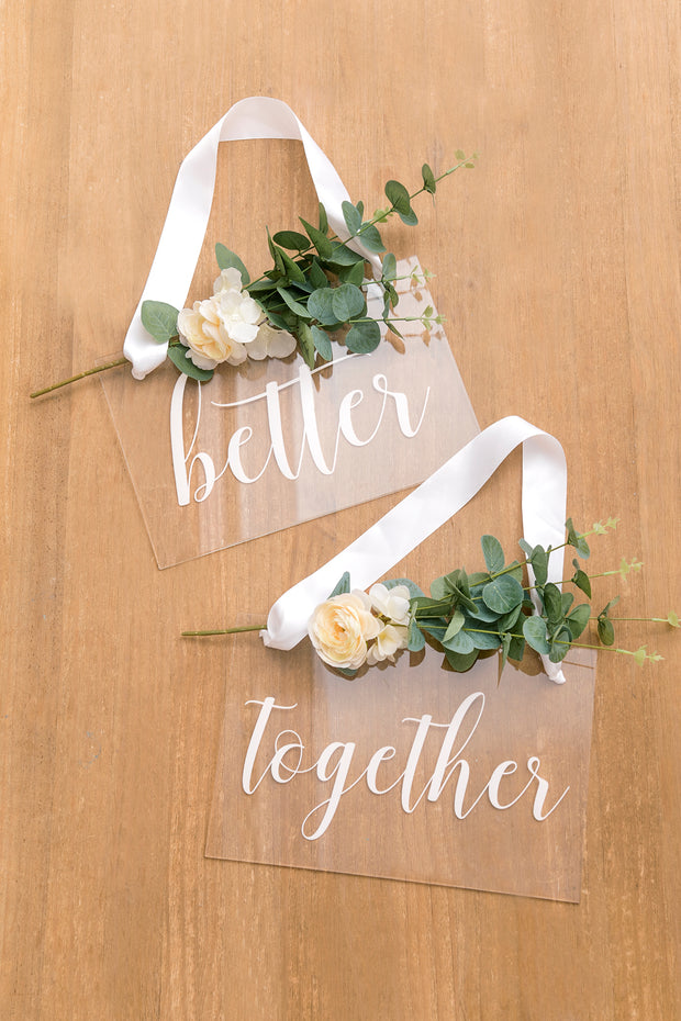 Acrylic Chair Signs - Better & Together