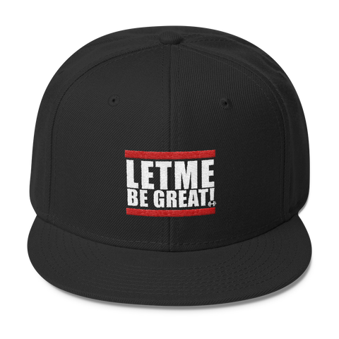 Let Me Be Great Snapback - Best Fit Apparel