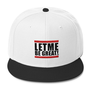 Let Me Be Great Hat - Best Fit Apparel