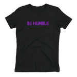 Ladies' Be Humble - American Flag - Best Fit Apparel