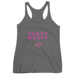 YAASS BISH - Best Fit Apparel