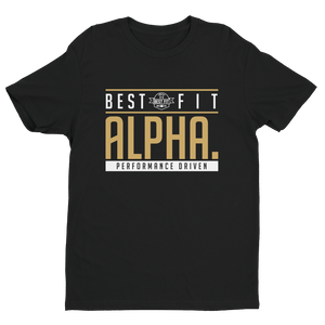 Are you ALPHA? - Best Fit Apparel