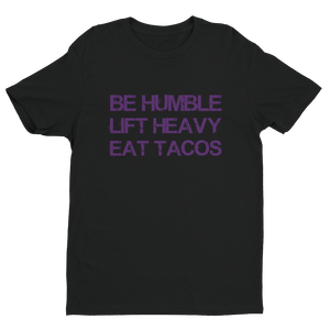 Eat Tacos - Best Fit Apparel