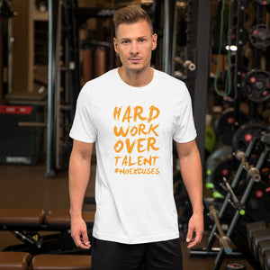 Hard Work, Over Talent - Best Fit Apparel
