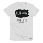 Run Now, Wine Later - Best Fit Apparel