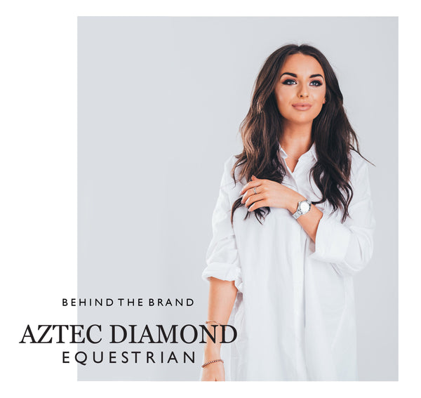 Aztec Diamond Equestrian - Behind the Brand
