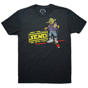 May The Send Be With You Tee Shirt