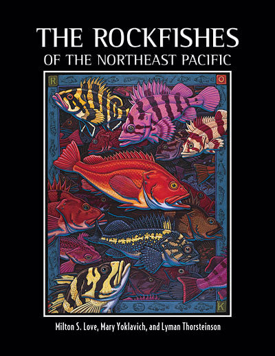 Rockfishes of the Northeast Pacific (ships on March 4)