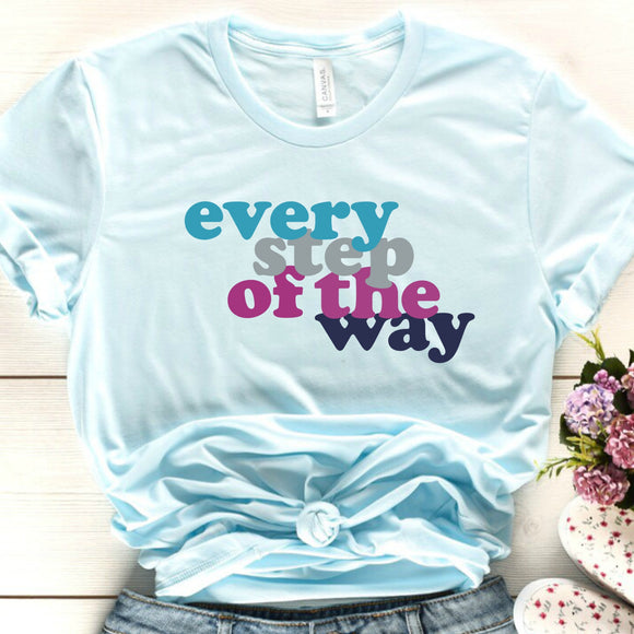 Every step of the way - Olivia Threads of Heart ADULT Tee