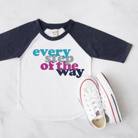 Every step of the way KIDS Tee