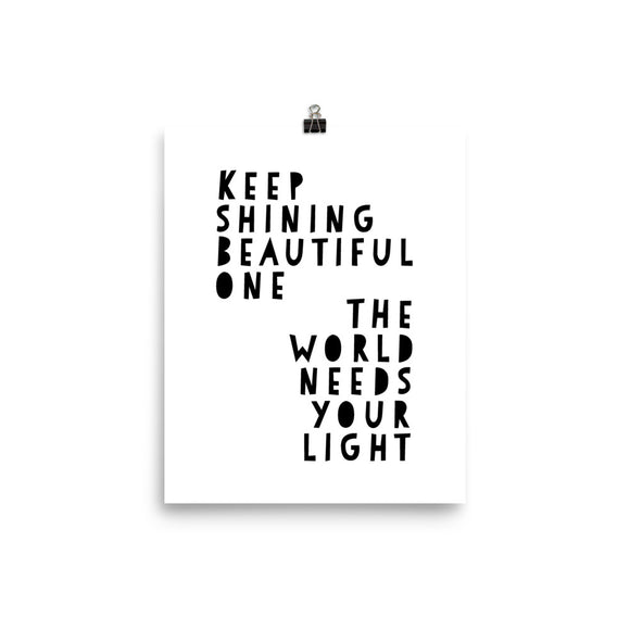 Keep Shining White Photo paper poster
