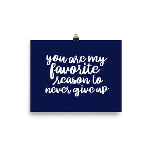 Never Give Up  Navy Photo paper poster