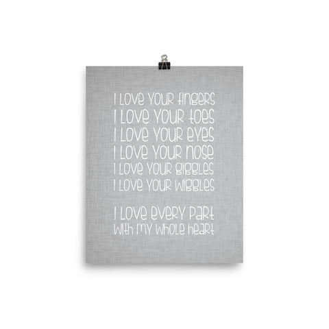 I love every part Digital Print Download