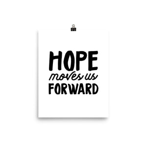 Hope Moves Us Forward - Poster 2