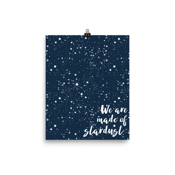 We are made of stardust Navy Photo paper poster
