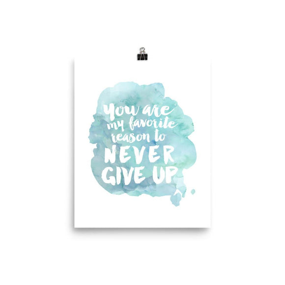 Never Give Up Digital Print Download