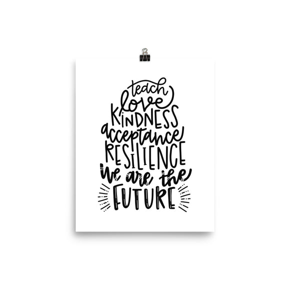 We are the future - Photo paper poster