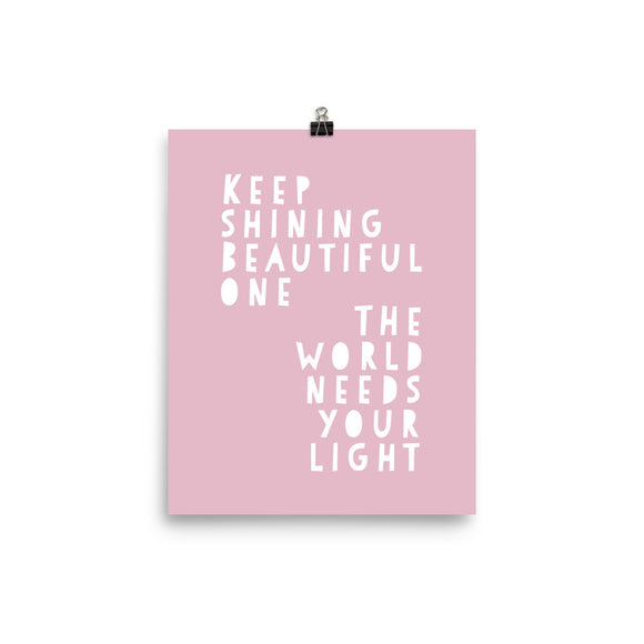Keep Shining Pink Photo paper poster