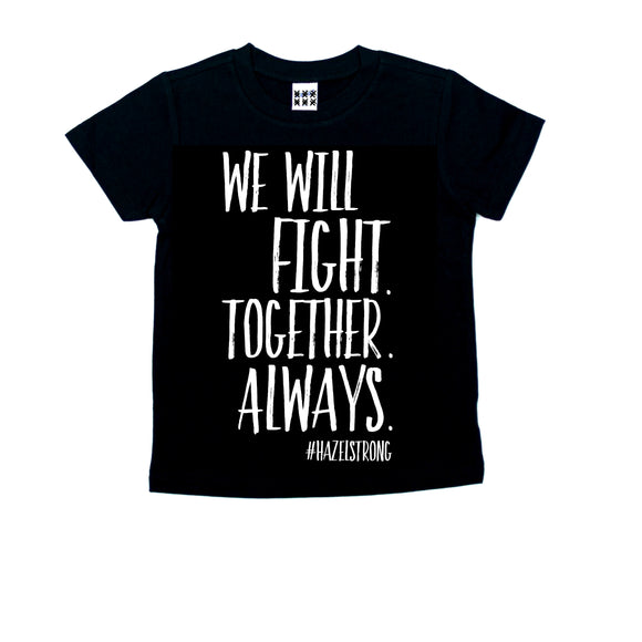 We Will Fight #hazelstrong Threads of Heart Tee 2