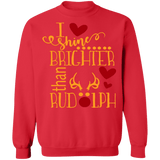 I shine brighter than Rudolph Funny Ugly Christmas Sweater sweatshirt