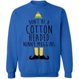 Elf Don't be a cotton headed ninny muggins ugly christmas sweater sweatshirt