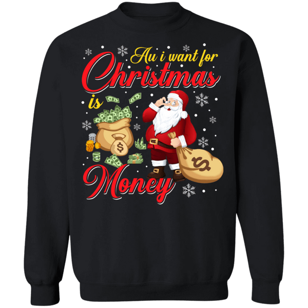 All i want for christmas is money ugly sweater