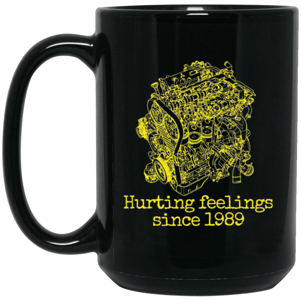 Evo 4g63 Hurting Feelings since 1989 Mug