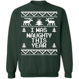 I was Naughty this year funny ugly christmas sweater sweatshirt