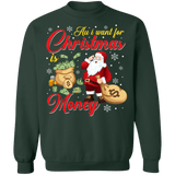 All i want for christmas is money ugly sweater sweatshirt