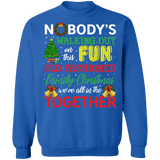 Nobody's Walking Out on this Fun Family Christmas Ugly Sweater sweatshirt