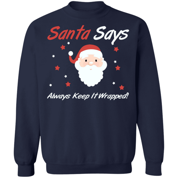 Adult Humor Santa Says Always Keep it Wrapped Ugly Christmas Sweater naughty