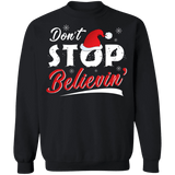 Don't Stop Believing Santa Ugly Christmas Sweater sweatshirt