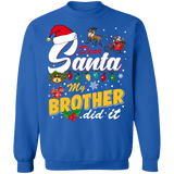 Dear Santa My Brother did it ugly christmas sweater sweatshirt