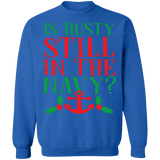 Is Rusty Still in the navy funny christmas vacation quote ugly christmas sweater sweatshirt