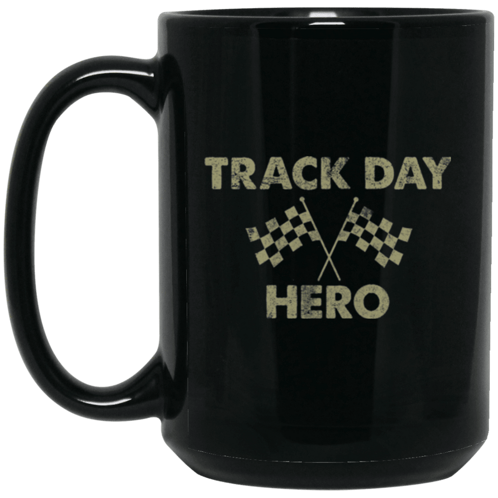 Track Day Hero Coffee Mug
