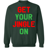 Get your jingle on funny ugly christmas sweater sweatshirt