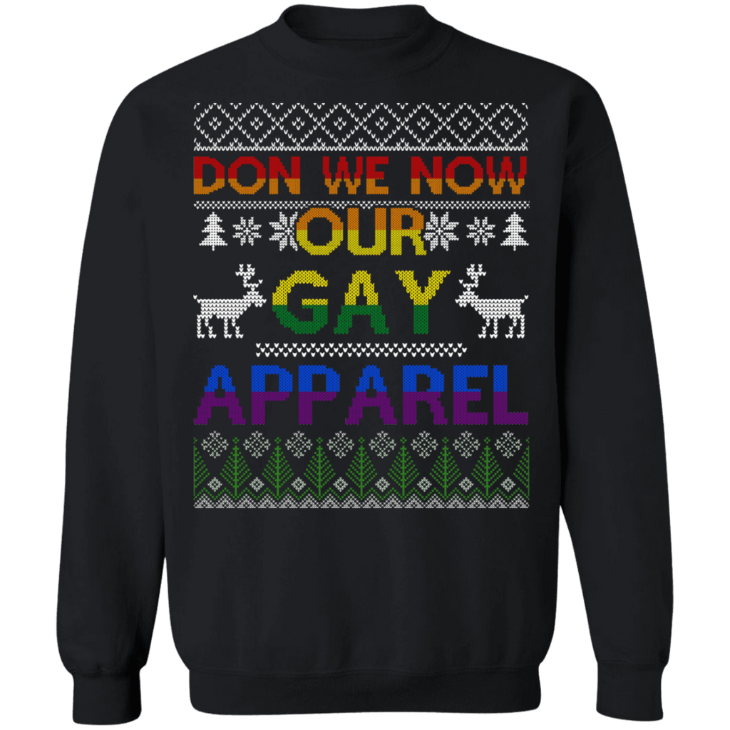Don We Now Our Gay Apparel Ugly Christmas Sweater sweatshirt